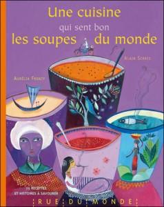 Une Cuisine qui sent bon la soupe du Monde